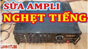 Sửa amply bị nghẹt tiếng tại trung tâm An Khang uy tín số 1